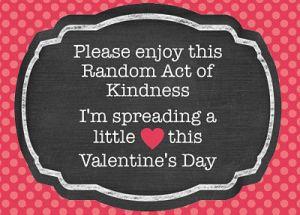 Free Valentine's Day RAOK printable card